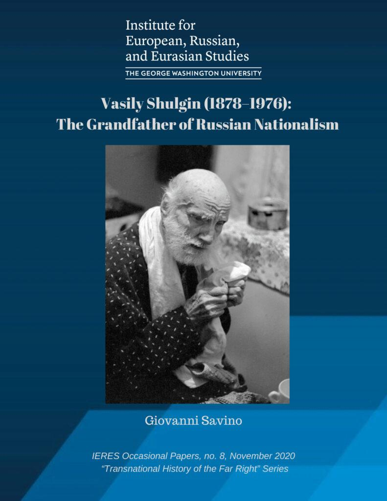 Cover Vasily Shulgin (1878-1976): The Grandfather of Russian Nationalism